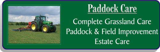 Paddock & Estate Care from Mill Farm Ashorne